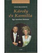 Károly és Kamilla - Brandreth, Gyles
