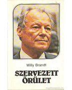 Szervezett őrület - Brandt, Willy