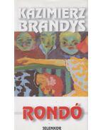 Rondó - Brandys, Kazimierz