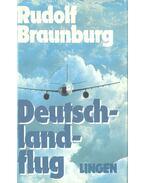 Deutschlandflug - Braunburg, Rudolf