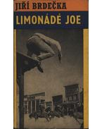 Limonádé Joe - Brdecka, Jirí