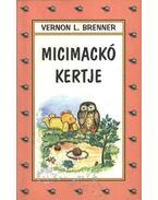 Micimackó kertje - Brenner, Vernon L.