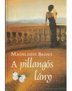 A pillangós lány - Brent, Madeleine