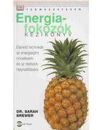 Energiafokozók kézikönyv - Brewer, Sarah