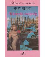 Átkozott szépség - Bright, Mary