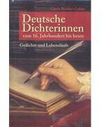 Deutsche Dichterinnen vom 16. Jahrhundert bis heute - BRINKER-GABLER, GISELA