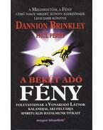 A békét adó fény - Brinkley, Dannion, Perry, Paul