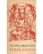 Tüzes angyal - Brjuszov, Valerij