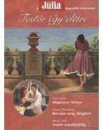Júlia legszebb történetei 4. kötet - Testőr egy életre - Broadrick, Annette, Leclaire, Day, Neff, Mindy