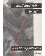 Új élet - Brodszkij, Joszif