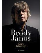 52 év dalszövegei - Bródy János