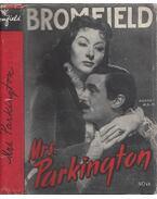 Mrs. Parkington - Bromfield, Louis