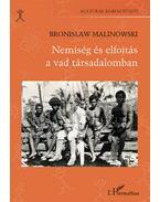Nemiség és elfojtás a vad társadalomban - Bronislaw Malinowski
