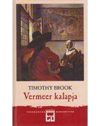 Vermeer kalapja - BROOK, TIMOTHY