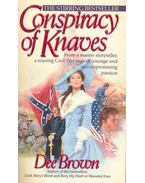 Conspiracy of Knaves - Brown, Dee