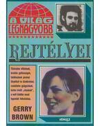 A világ legnagyobb rejtélyei - Brown, Gerry