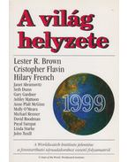 A világ helyzete 1999 - Brown, Lester R., Flavin, Cristopher, French, Hilary
