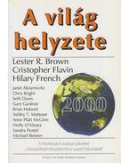 A világ helyzete 2000 - Brown, Lester R., Flavin, Cristopher, French, Hilary