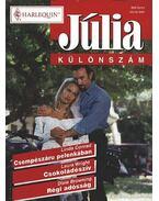 Csempészáru pelenkában / Csokoládészív / Régi adósság - Júlia különszám 11. kötet - Browning, Dixie, Conrad, Linda, Wright, Laura