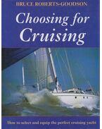 Choosing for Cruising - Bruce Roberts-Goodson