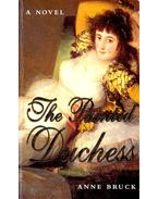 The Painted Duchess - BRUCK, ANNE