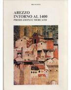 Arezzo intorno al 1400 - Bruno Dini