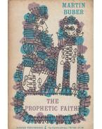 The Prophetic Faith - Buber, Martin