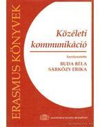 Közéleti kommunikáció - Buda Béla, Sárközy Erika