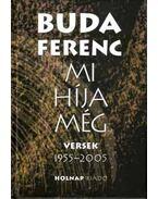 Mi híja még - Versek 1955-2005 - Buda Ferenc