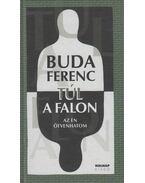 Túl a falon (dedikált) - Buda Ferenc