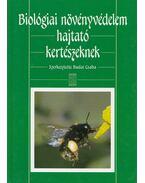 Biológiai növényvédelem hajtató kertészeknek - Budai Csaba