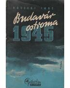Budavár ostroma 1945-ben - Kőszegi Imre