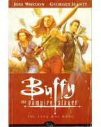 Buffy the Vampire Slayer: Volume One: The Long Way Home - Whedon, Joss, Jeanty, Georges