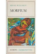 Morfium - Bulgakov, Mihail