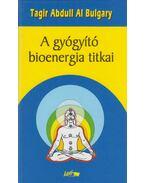 A gyógyító bioenergia titkai (dedikált) - Bulgary, Tagir Abdull Al
