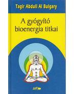A gyógyító bioenergia titkai - Bulgary, Tagir Abdull Al