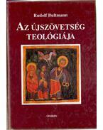 Az újszövetség teológiája - Bultmann, Rudolf