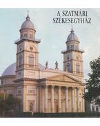 A szatmári székesegyház - Bura László