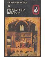 A reneszánsz Itáliában - Burckhardt, Jacob
