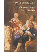 Világtörténelmi elmélkedések - Burckhardt, Jacob