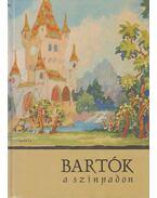 Bartók a színpadon - Burda Zita (szerk.), Kis Domokos Dániel (szerk.)