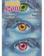 Harmadik szem magazin 72.szám 1997. július - Burger István