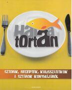 Hal a tortán - Búss Gábor Olivér, Kirády Attila, Trunkó Bence