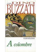 A colombre - Buzzati, Dino