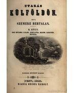 Utazás külföldön I-II. kötet - Szemere Bertalan