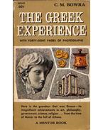 The Greek Experience - C. M. Bowra
