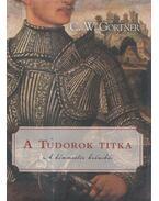 A Tudorok összeesküvése