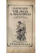 Vilmos, a hajósinas - Reid Mayne