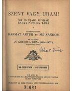Szent vagy, Uram - Sík Sándor, Harmat Artúr (szerk.)