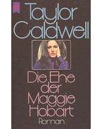 Die Ehe der Maggie Hobart - Caldwell, Taylor